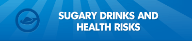Sugary Drinks and Health Risks Page